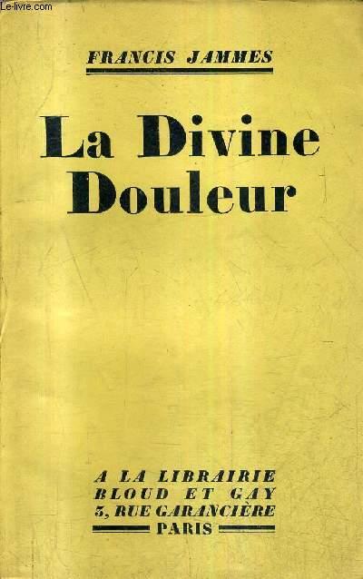 LA DIVINE DOULEUR.