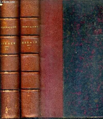 ESSAIS DE MONTAIGNE - NOUVELLE EDITION AVEC DES NOTES CHOISIES DANS TOUS LES COMMENTATEURS ET LA TRADUCTION DE TOUTES LES CITATIONS QUE RENFERME LE TEXTE PAR M.J. - V. LECLERC / EN DEUX TOMES / TOMES 1 + 2 .
