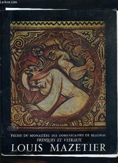 FRESQUES ET VITRAUX DE LOUIS MAZETIER EN L'EGLISE DU MONASTERE DES DOMINICAINES DE BLAGNAC.