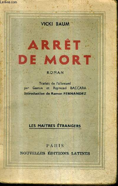 ARRET DE MORT - ROMAN - COLLECTION LES MAITRES ETRANGERS.