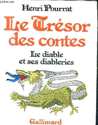 LE TRESOR DES CONTES - LE DIABLE ET SES DIABLERIES.