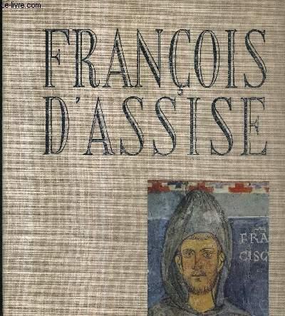 FRANCOIS D'ASSISE / COLLECTION LES REPORTAGES DANS L'HISTOIRE.