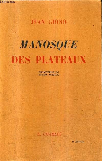 MANOSQUE DES PLATEAUX .