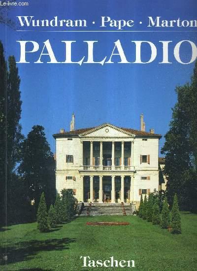 ANDREA PALLADIO 1508-1580 UN ARCHITECTE ENTRE LA RENAISSANCE ET LE BAROQUE.