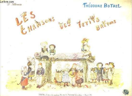 LES CHANSONS DES PETITS BRETONS - 3E ALBUM.