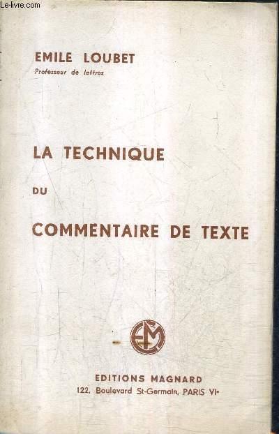LA TECHNIQUE DU COMMENTAIRE DE TEXTE.