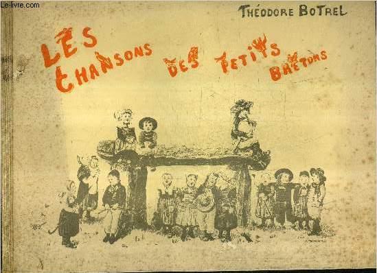 LES CHANSONS DES PETITS BRETONS.