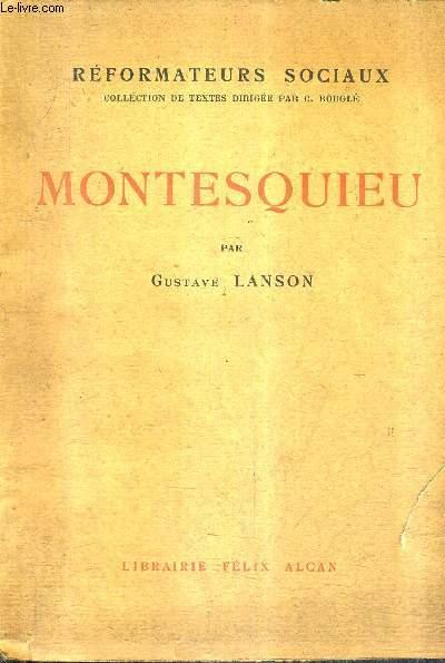 MONTESQUIEU - COLLECTION REFORMATEURS SOCIAUX.