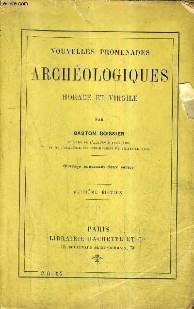 NOUVELLES PROMENADES ARCHEOLOGIQUES HORACE ET VIRGILE / 8E EDITION.