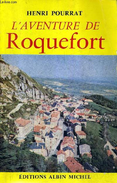 L'AVENTURE DE ROQUEFORT.