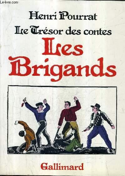 LES BRIGANDS - COLLECTION LE TRESOR DES CONTES.