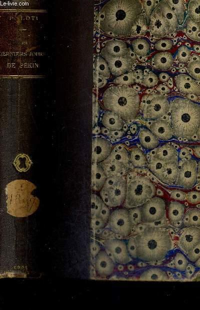 LES DERNIERS JOURS DE PEKIN / 21E EDITION / COLLECTION BIBLIOTHEQUE CONTEMPORAINE.