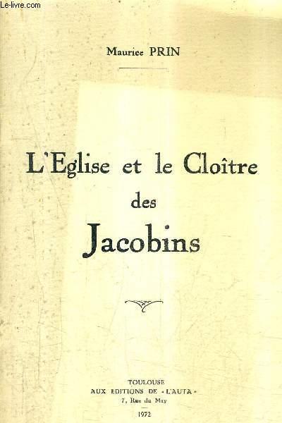 L'EGLISE ET LE CLOITRE DES JACOBINS.