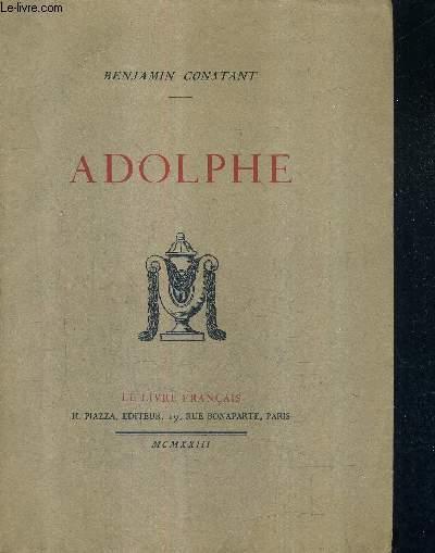ADOLPHE ANECDOTE TROUVEE DANS LES PAPIERS D'UN INCONNU.