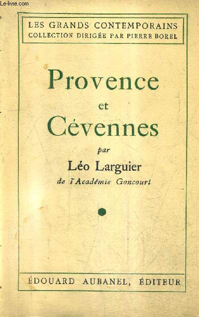 PROVENCE ET CEVENNES / COLLECTION LES GRANDS CONTEMPORAINS.