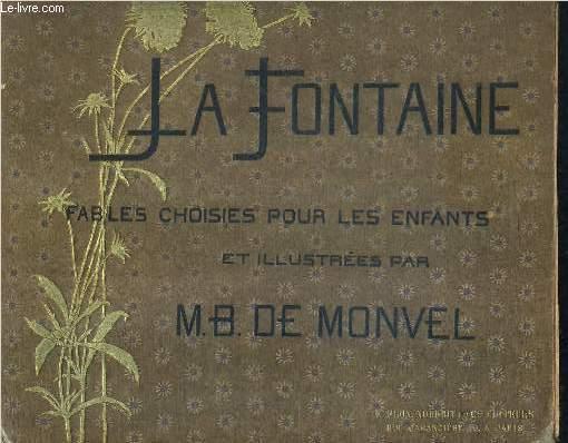 LA FONTAINE FABLES CHOISIES POUR LES ENFANTS .