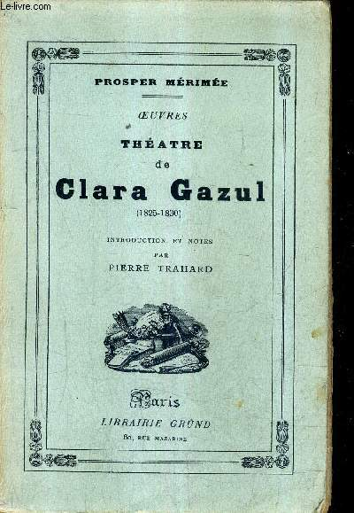 THEATRE DE CLARA GAZUL (1825-1830).