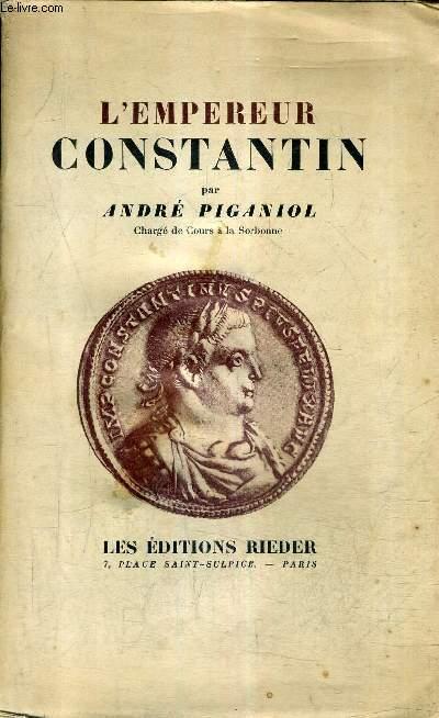 L'EMPEREUR CONSTANTIN .
