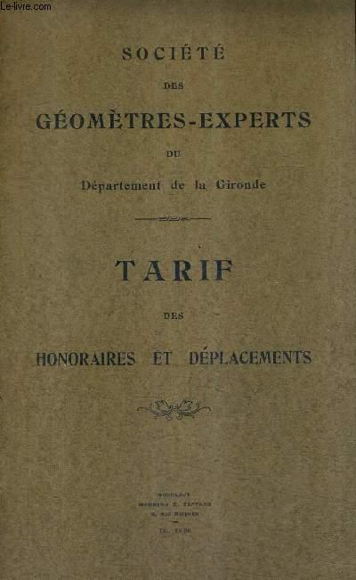 SOCIETE DES GEOMETRES EXPERTS DU DEPARTEMENT DE LA GIRONDE - TARIF DES HONORAIRES ET DEPLACEMENTS.