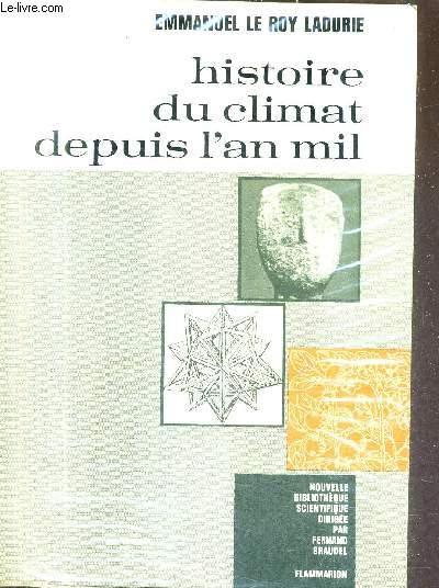 HISTOIRE DU CLIMAT DEPUIS L'AN MIL.
