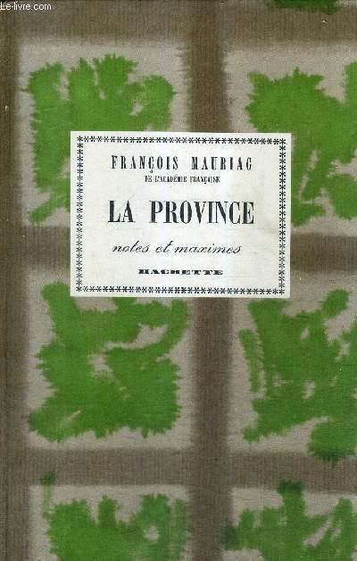 LA PROVINCE - NOTES ET MAXIMES.