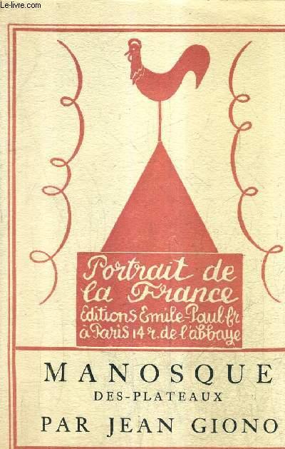 MANOSQUE DES PLATEAUX / COLLECTION PORTRAIT DE LA FRANCE.