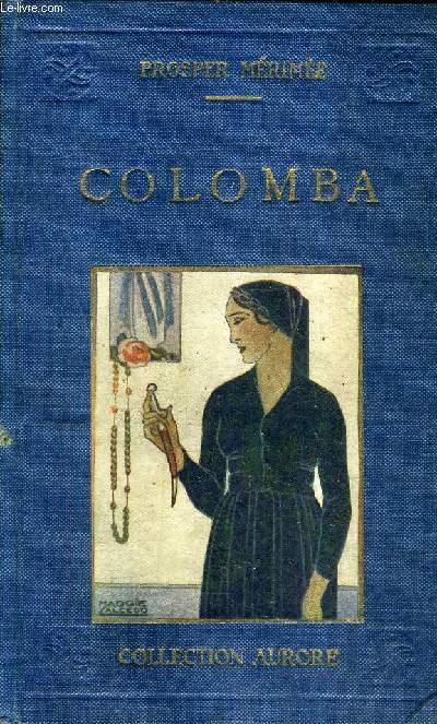 COLOMBA - EDITION POUR LA JEUNESSE / 2E EDITION / COLLECTION AURORE.