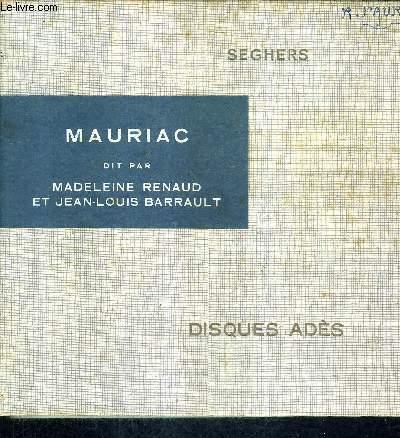 FRANCOIS MAURIAC DIT PAR MADELEINE RENAUD ET JEAN LOUIS BARRAULT - DISQUE ADES - UN OUVRAGE + UN VINYLLE 33 T. 1/3 SERIE ARTISTIQUE.