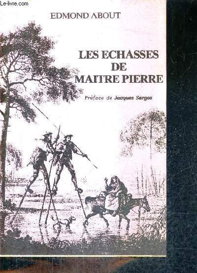 LES ECHASSES DE MAITRE PIERRE.