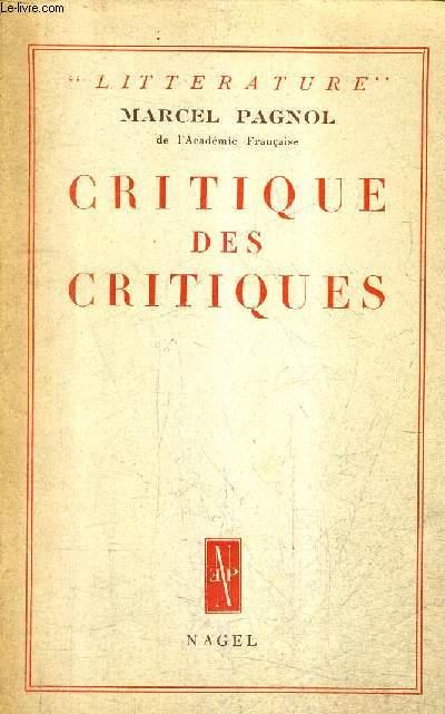 CRITIQUE DES CRITIQUES / COLLECTION LITTERATURE.