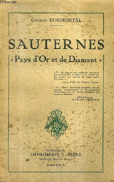 SAUTERNES PAYS D'OR ET DE DIAMANT.