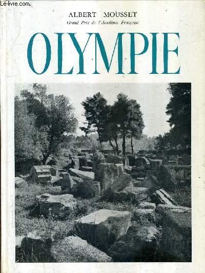 LES ANTIQUITES DE LA GRECE  OLYMPIE ET LES JEUX GRECS / COLLECTION LES HAUTS LIEUX DE L'HISTOIRE.