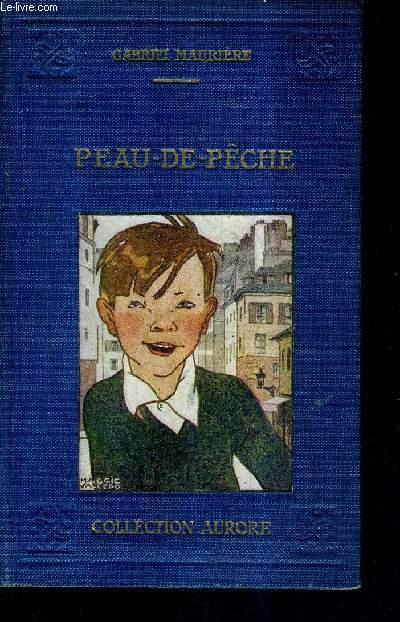 PEAU DE PECHE / COLLECTION AURORE / 4E EDITION.