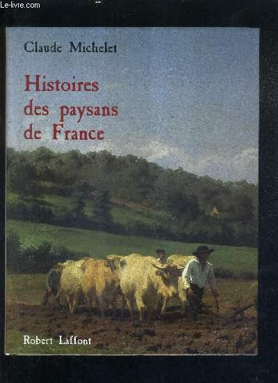 HISTOIRES DES PAYSANS DE FRANCE.