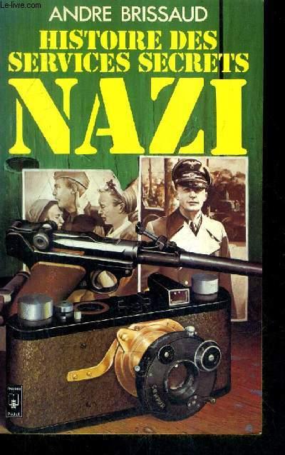 HISTOIRE DES SERVICES SECRETS NAZI / COLLECTION PRESSES POCKET N°1833.