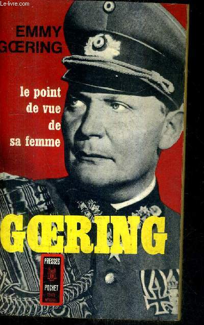 GOERING - LE POINT DE VUE DE SA FEMME / COLLECTION PRESSES POCKET N°280.