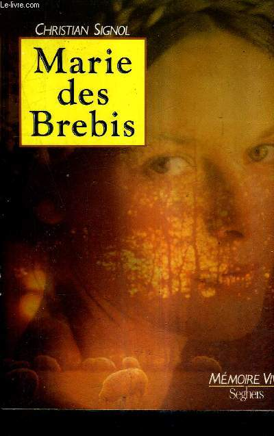 MARIE DES BREBIS / COLLECTION MEMOIRE VIVE.
