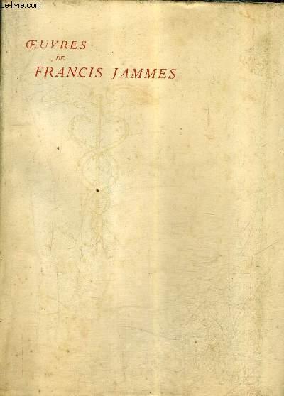 OEUVRES DE FRANCIS JAMMES - QUATORZE PRIERES - ELEGIES - TRISTESSES ELOGUES - TABLEAU D'AUTOMNE - TABLEAU D'HIVER EN DIEU - L'EGLISE HABILLEE DE FEUILLES - TOME 2 .