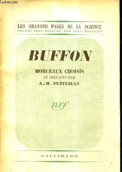 BUFFON MORCEAUX CHOISIS / COLLECTION LES GRANDES PAGES DE LA SCIENCES + ENVOI DE A.-M.PETITJEAN.