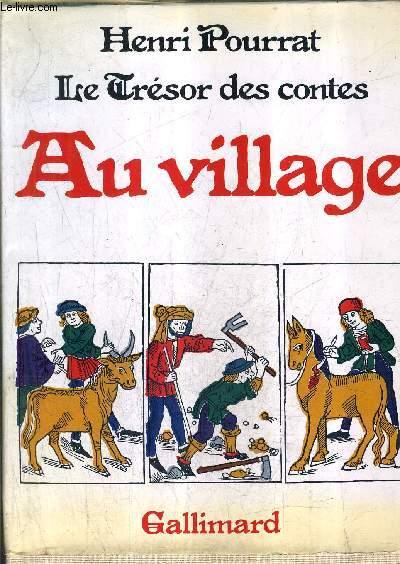 AU VILLAGE - COLLECTION LE TRESOR DES CONTES.