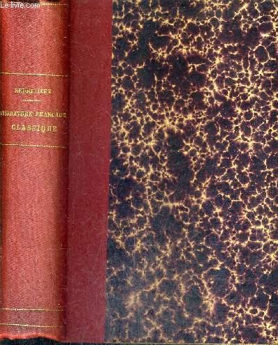 HISTOIRE DE LA LITTERATURE FRANCAISE CLASSIQUE 1515-1830 - TOME PREMIER : DE MAROT A MONTAIGNE 1515-1595 - PREMIERE PARTIE : LE MOUVEMENT DE LA RENAISSANCE + DEUXIEME PARTIE : LA PLEAIDE .