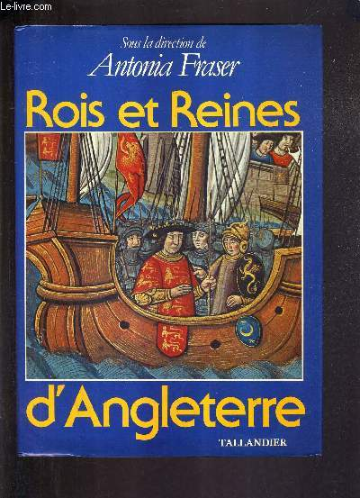 ROIS ET REINES D'ANGLETERRE.