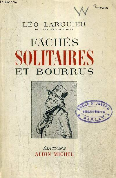 FACHES SOLITAIRES ET BOURRUS.