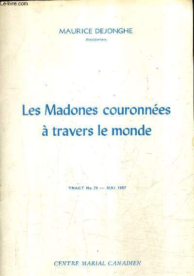 LES MADONES COURONNEES A TRAVERS LE MONDE - TRACT N°79 MAI 1957.