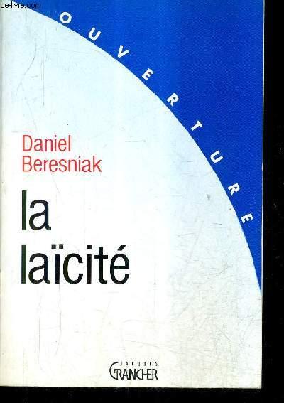LA LAICITE - COLLECTION OUVERTURE.