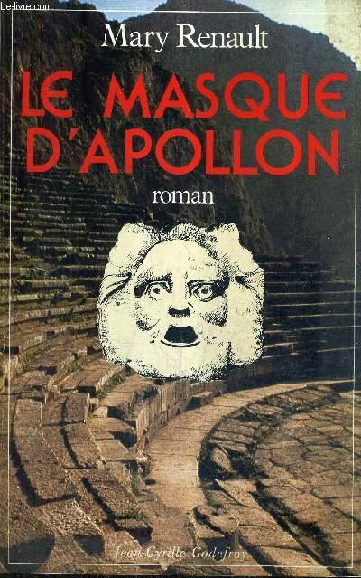 LE MASQUE D'APOLLON - ROMAN.