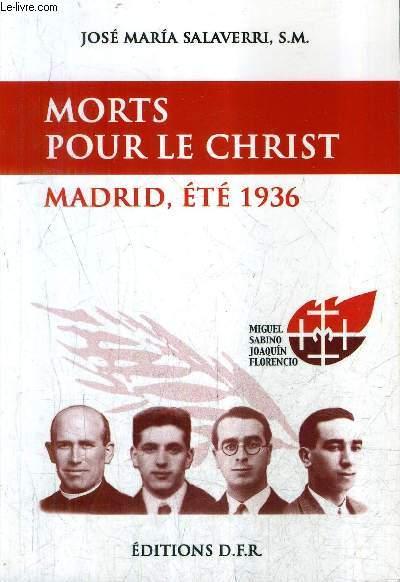 MORTS POUR LE CHRIST MADRID ETE 1936 - MIGUEL JOAQUIN SABINO FLORENCIO MARTURS MARIANISTES.