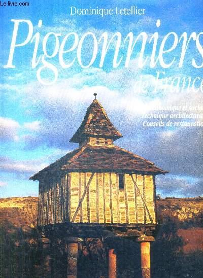 PIGEONNIERS DE FRANCE - HISTOIRE ECONOMIQUE ET SOCIALE TECHNIQUE ARCHITECTURALE CONSEILS DE RESTAURATION.