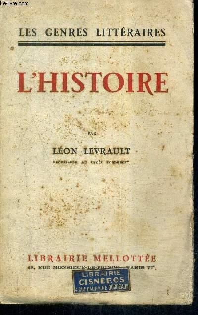 L'HISTOIRE / COLLECTION LES GENRES LITTERAIRES.