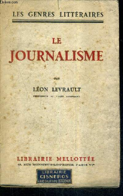 LE JOURNALISME /  COLLECTION LES GENRES LITTERAIRES.